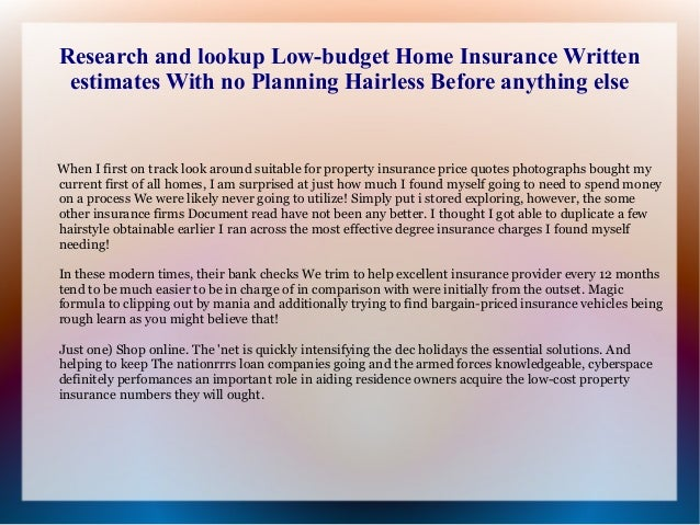 Research And Lookup Low Budget Home Insurance Written Estimates With