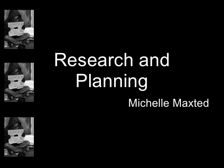 Research and Planning Michelle Maxted