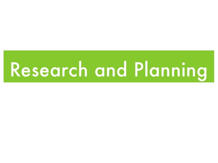 Research and Planning
