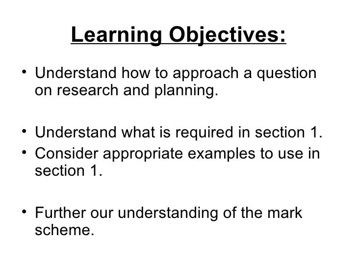 Learning Objectives:• Understand how to approach a question  on research and planning.• Understand what is required in sec...
