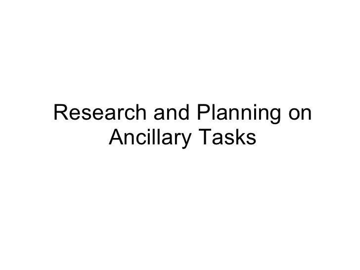 Research and Planning on Ancillary Tasks