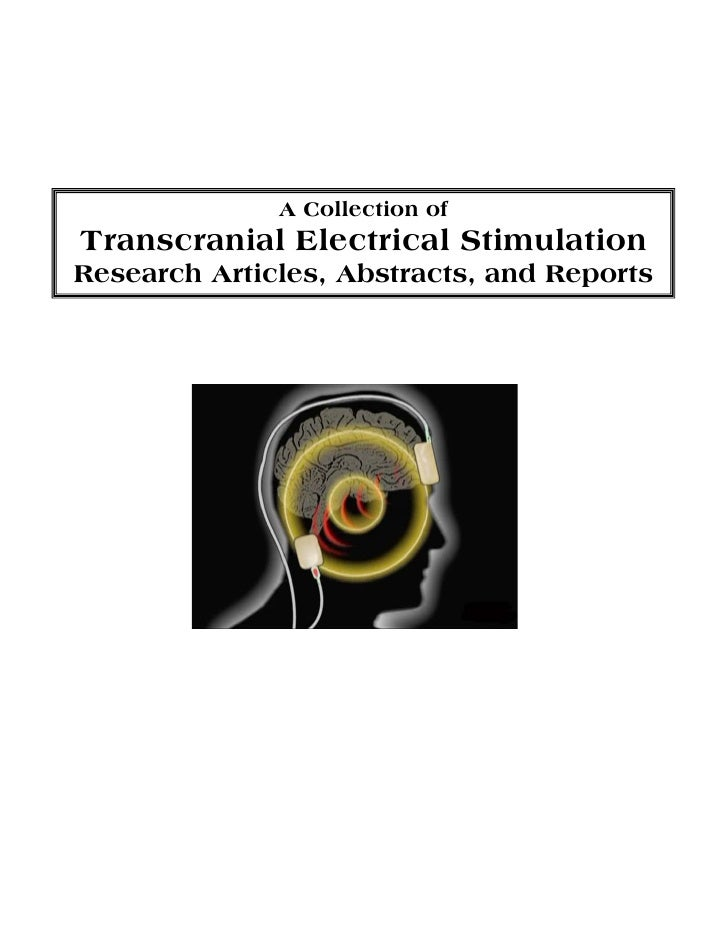 A Collection ofTranscranial Electrical StimulationResearch Articles, Abstracts, and Reports