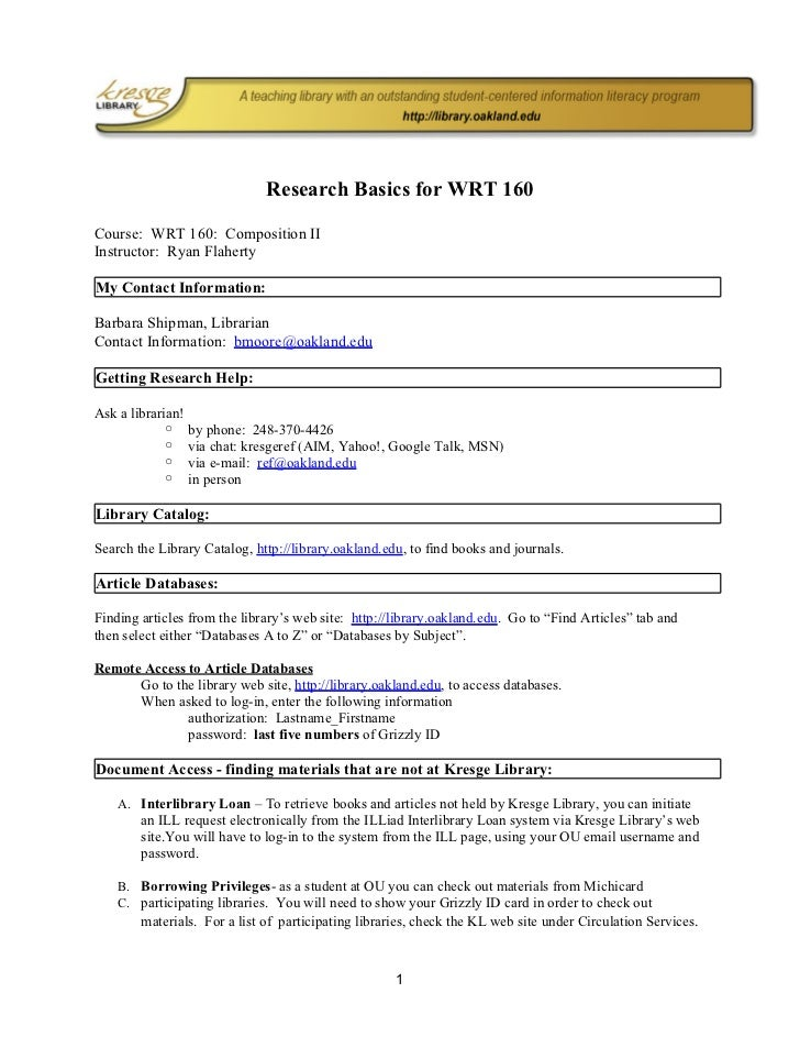 Research Basics for WRT 160Course: WRT 160: Composition IIInstructor: Ryan FlahertyMy Contact Information:Barbara Shipman,...