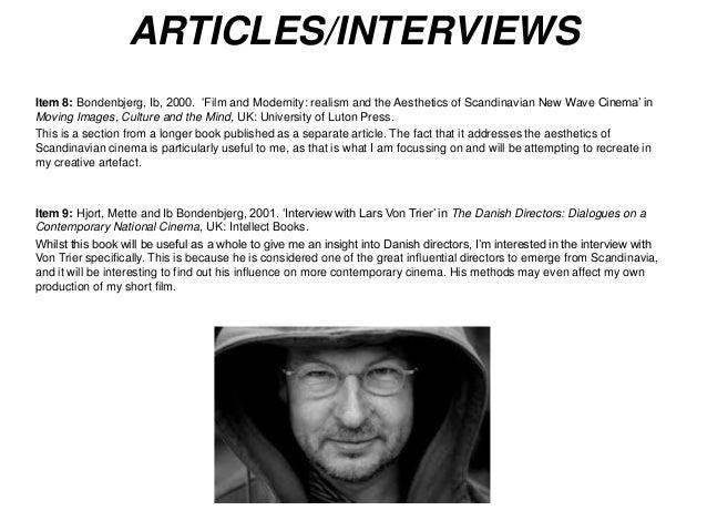 ARTICLES/INTERVIEWS  Item 8: Bondenbjerg, Ib, 2000. 'Film and Modernity: realism and the Aesthetics of Scandinavian New Wa...