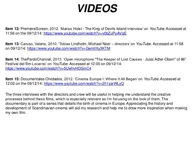 VIDEOS  Item 12: PremiereScreen, 2012. 'Marius Holst - The King of Devils Island Interview' on YouTube. Accessed at  11:56...
