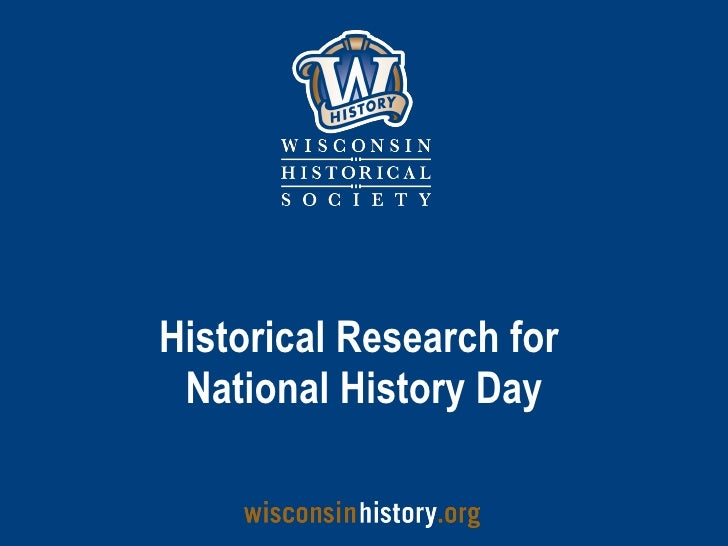 Historical Research for  National History Day
