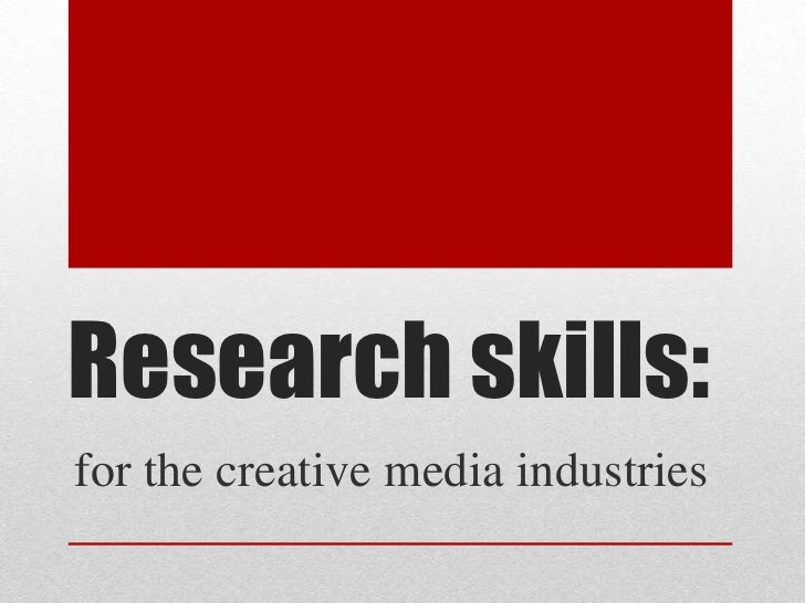 Research skills:<br />for the creative media industries<br />