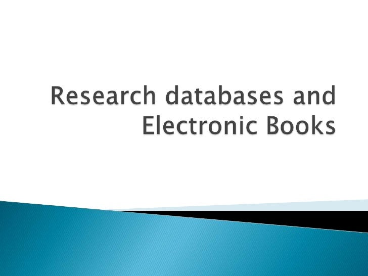 Research databases and Electronic Books<br />