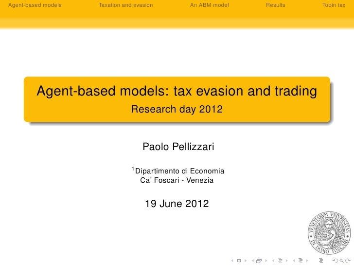 Agent-based models   Taxation and evasion         An ABM model   Results   Tobin tax         Agent-based models: tax evasi...