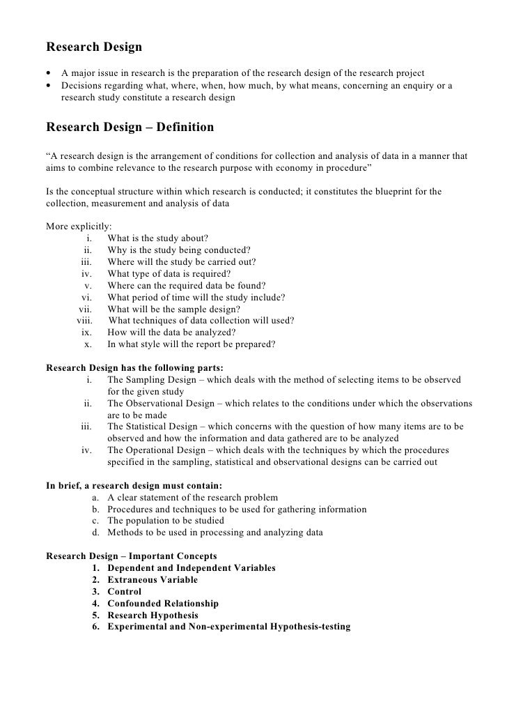 Research Design •   A major issue in research is the preparation of the research design of the research project •   Decisi...