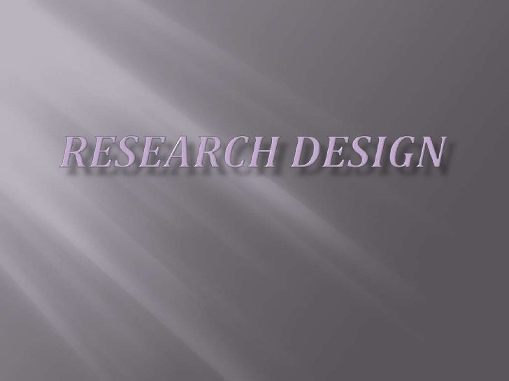 Research Design<br />