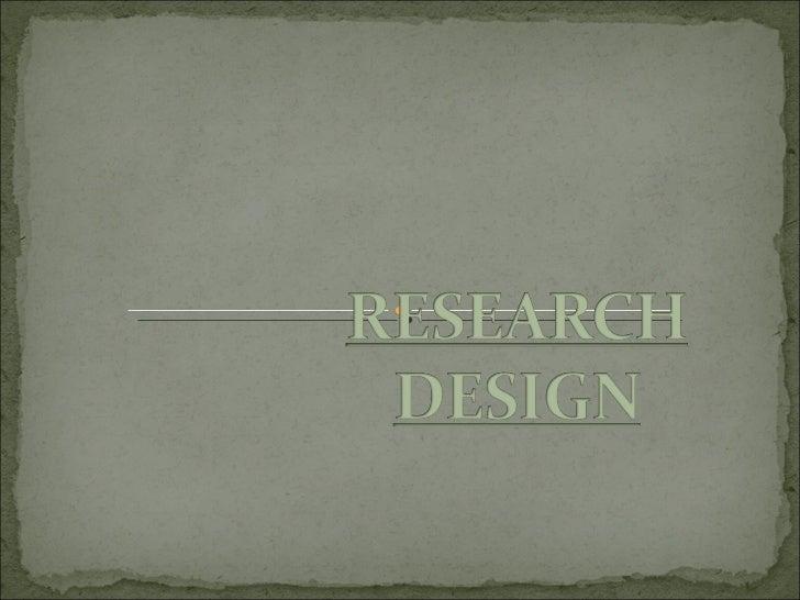 Research design Slide 1