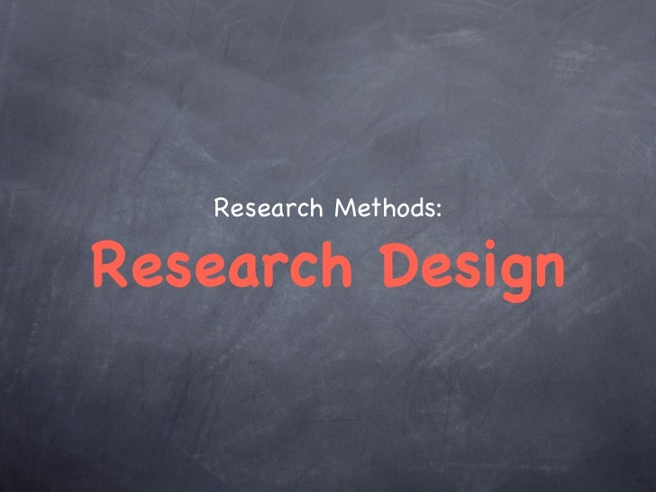 Research Methods:Research Design