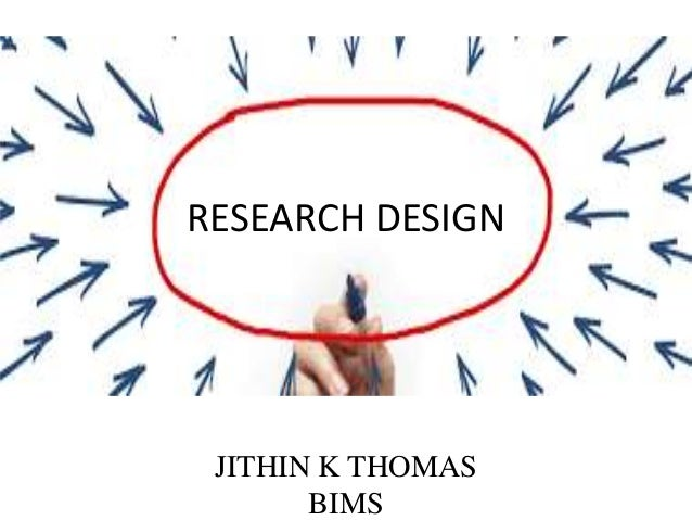 RESEARCH DESIGN JITHIN K THOMAS BIMS