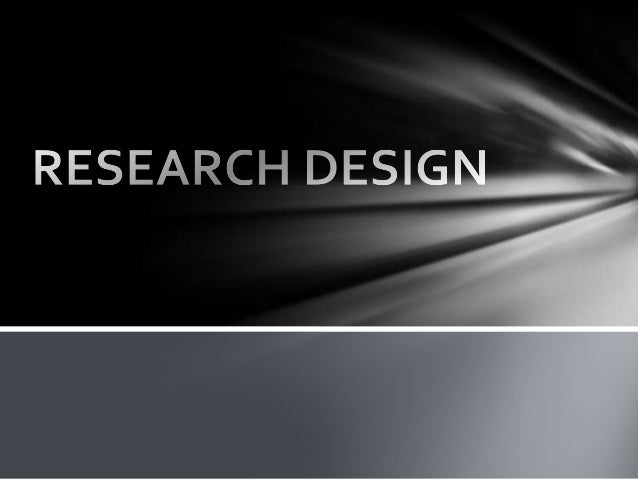 MeaningA research design is the arrangement of conditions for collection & analysis of data in a manner that aims to combi...