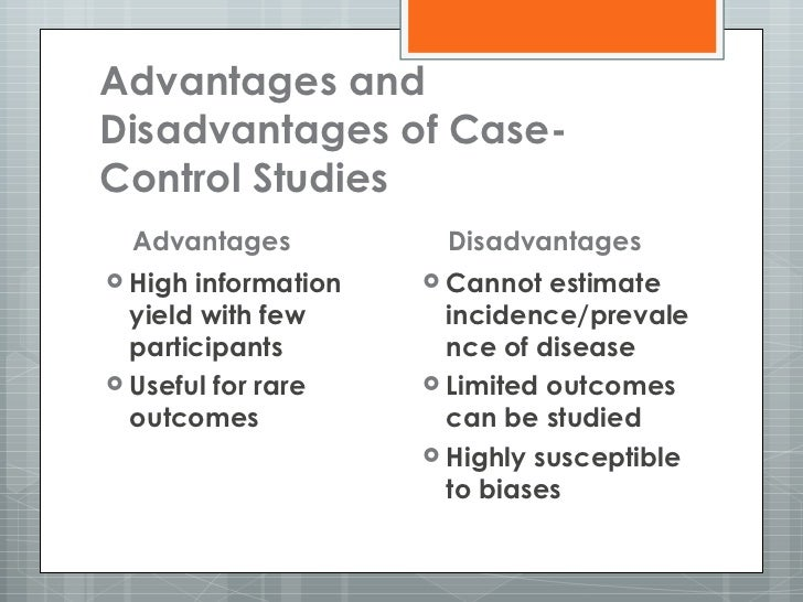 What are the advantages and disadvantages of case study