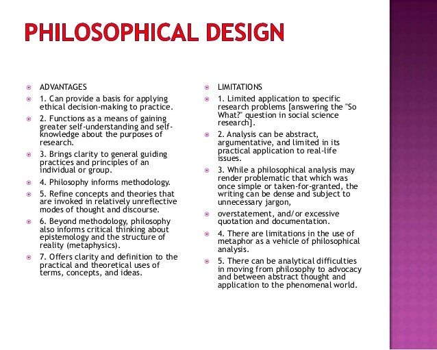  ADVANTAGES  1. Can provide a basis for applying ethical decision-making to practice.  2. Functions as a means of gaini...