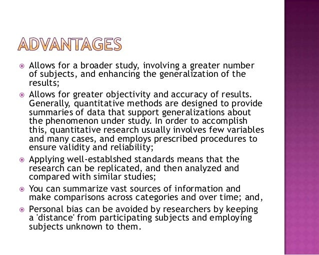  Allows for a broader study, involving a greater number of subjects, and enhancing the generalization of the results;  A...