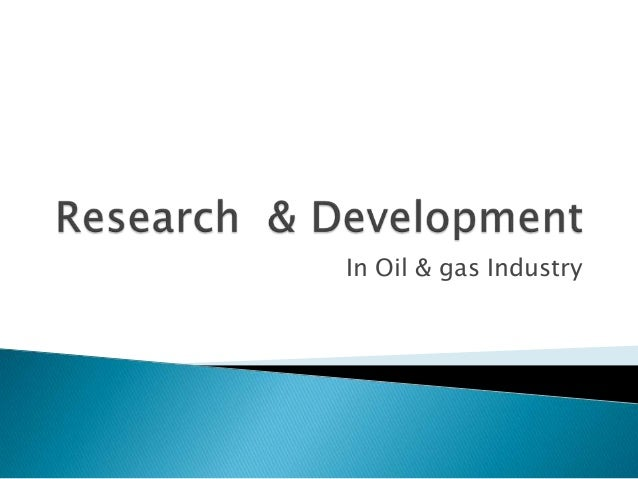 market study on petroleum industry in Petroleum industry comprises companies that operate by exploration, extraction,  refinement, supply and distribution of petroleum products to the wide range of.
