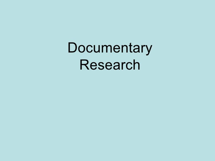 Documentary Research