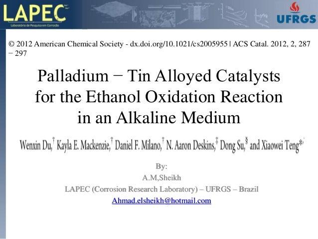 © 2012 American Chemical Society - dx.doi.org/10.1021/cs2005955 | ACS Catal. 2012, 2, 287− 297       Palladium − Tin Alloy...