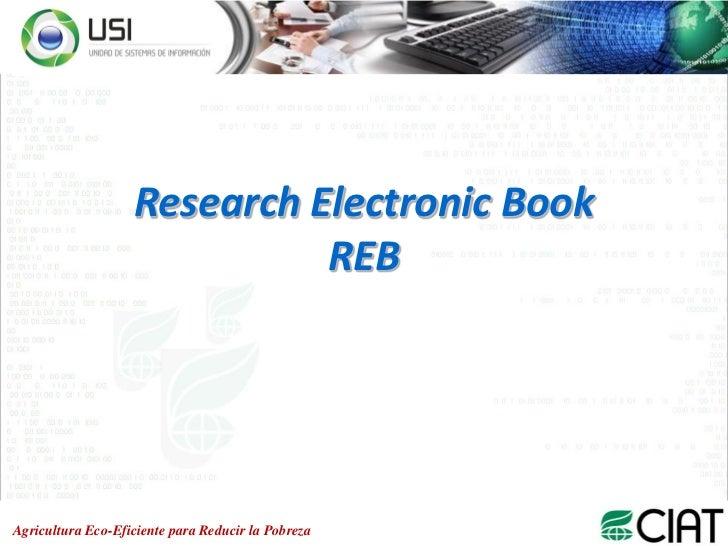 Research Electronic Book                             REBAgricultura Eco-Eficiente para Reducir la Pobreza