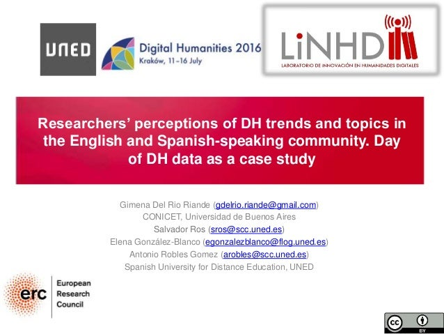 Researchers' perceptions of DH trends and topics in the English and Spanish-speaking community. Day of DH data as a case s...