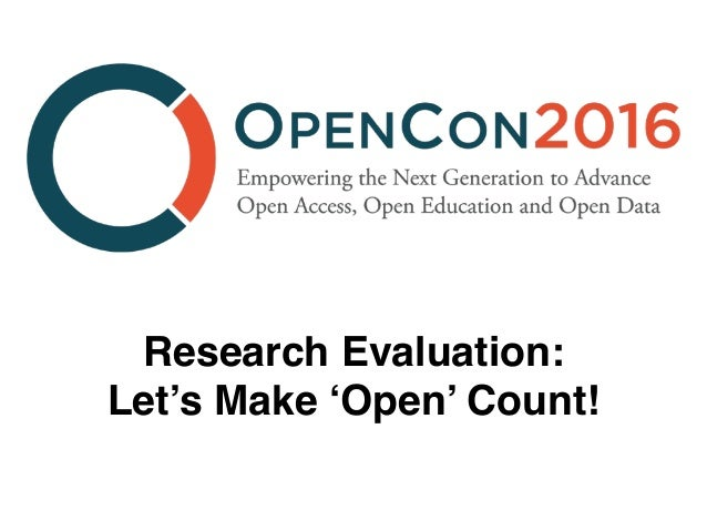 Research Evaluation: Let's Make 'Open' Count!