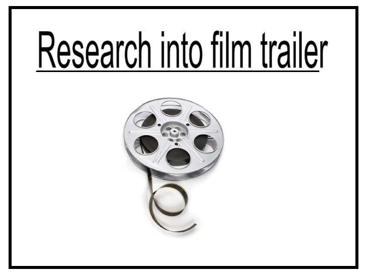 Research into film trailer