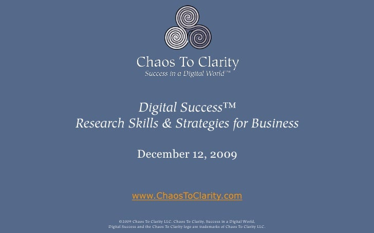 Digital Success™ Research Skills & Strategies for Business                       December 12, 2009                     www...