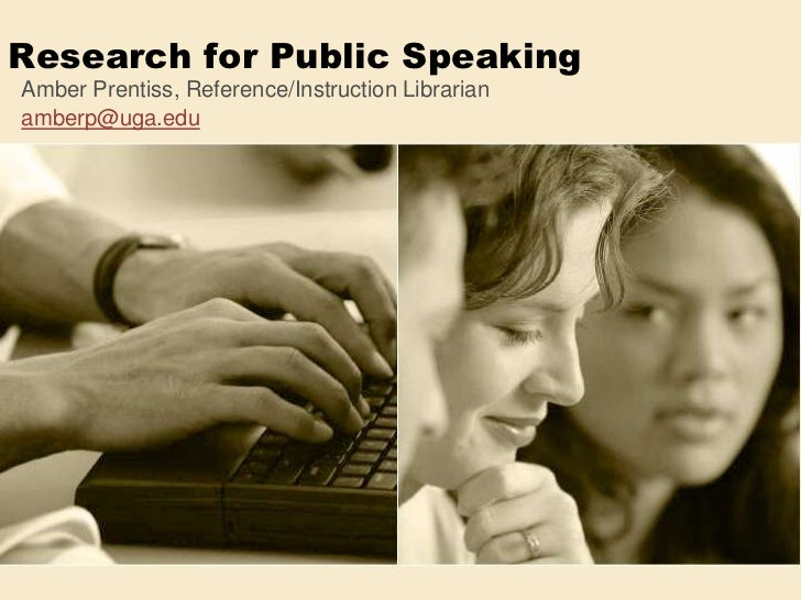 Research for Public Speaking<br />Amber Prentiss, Reference/Instruction Librarian<br />amberp@uga.edu<br />