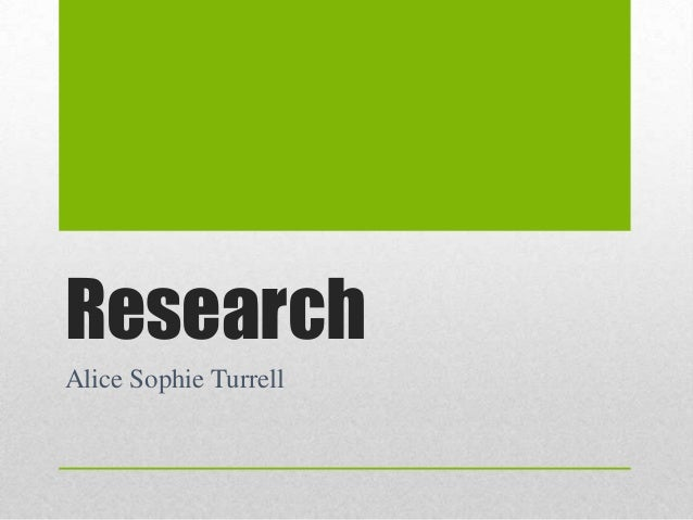 Research Alice Sophie Turrell