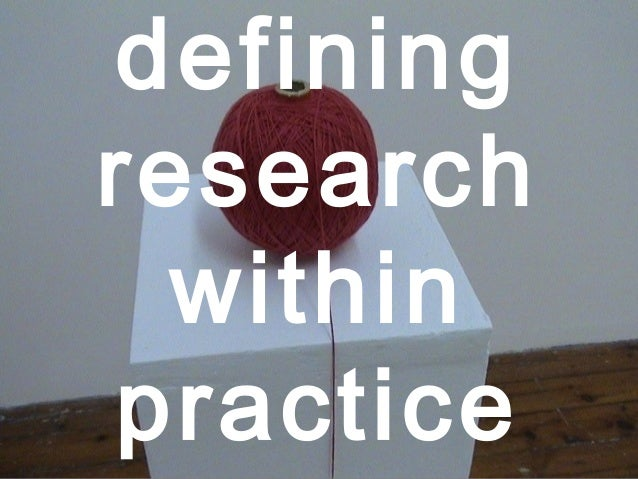 defining research within practice