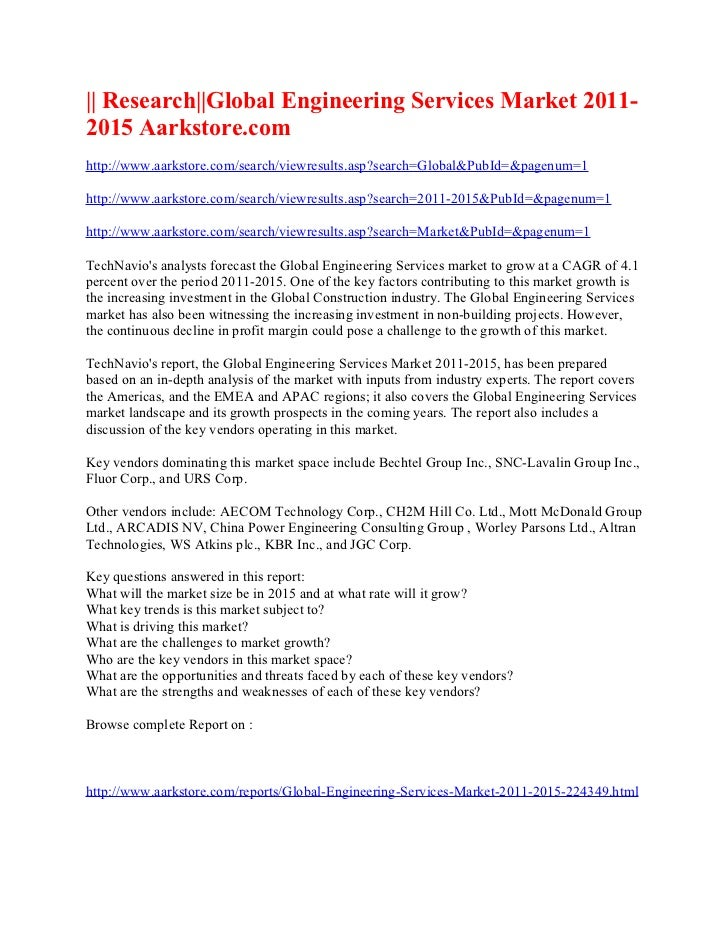 || Research||Global Engineering Services Market 2011-2015 Aarkstore.comhttp://www.aarkstore.com/search/viewresults.asp?sea...