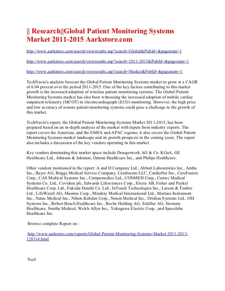 || Research||Global Patient Monitoring SystemsMarket 2011-2015 Aarkstore.comhttp://www.aarkstore.com/search/viewresults.as...