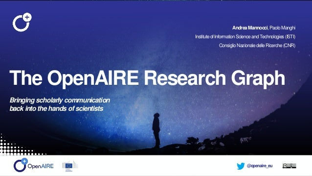 @openaire_euOpenAIRE-Connect Review 23rd of April, 2018 - Brussels The OpenAIRE Research Graph Bringing scholarly communic...