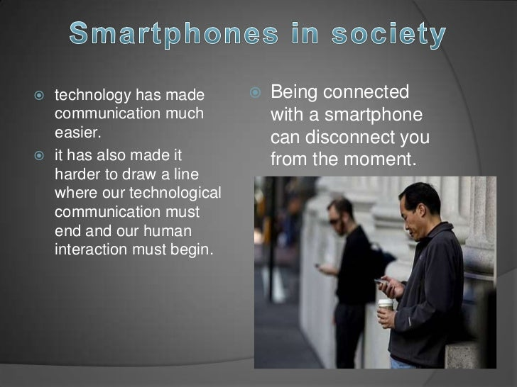 how smartphone change our society 10 ways the iphone changed the world and the other smartphones that followed, changed the world in a way that few become part of our ambitious new tech.