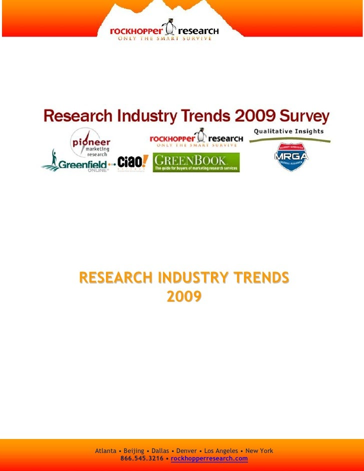 RESEARCH INDUSTRY TRENDS           2009      Atlanta • Beijing • Dallas • Denver • Los Angeles • New York           866.54...