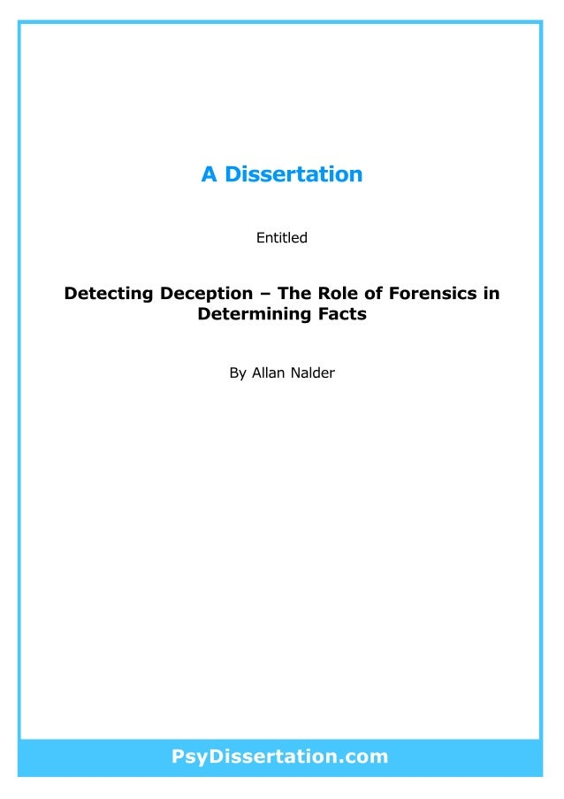 forensic psychology dissertation Forensic psychology is a relatively young field of scholarship conceptualized broadly, the field encompasses diverse approaches to psychology.