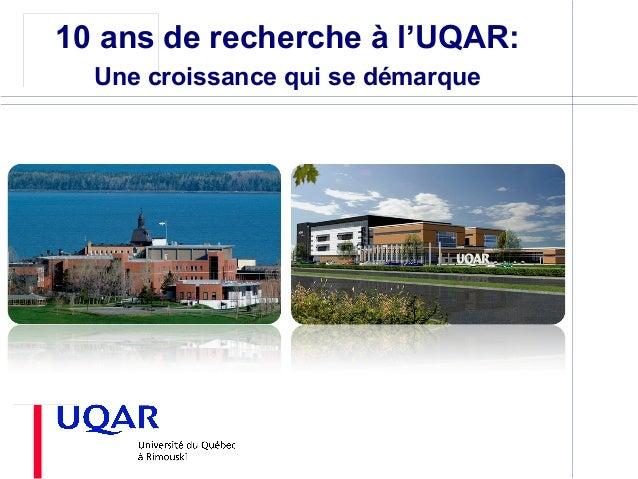 Rimouski 10 ans de recherche à l'UQAR: Une croissance qui se démarque