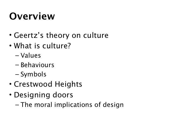 Theory of Culture in the Works of Max Weber and Clifford Geertz essay