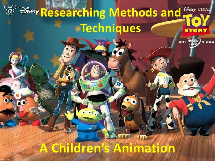 Researching Methods and       TechniquesA Children's Animation