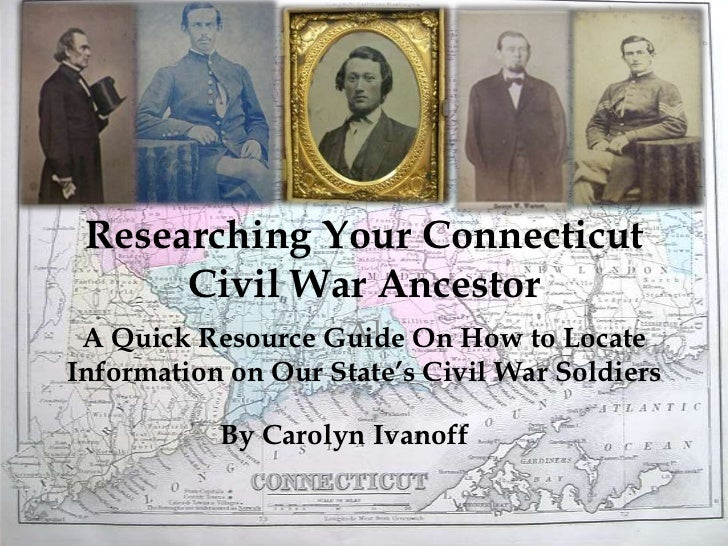 Researching Connecticut Civil War Soldiers