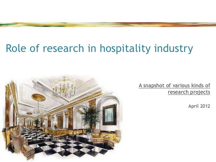 hotel industry research papers The factors of competitiveness in the hospitality on the results of research conducted in 2007 by a of competitiveness in the hospitality industry.