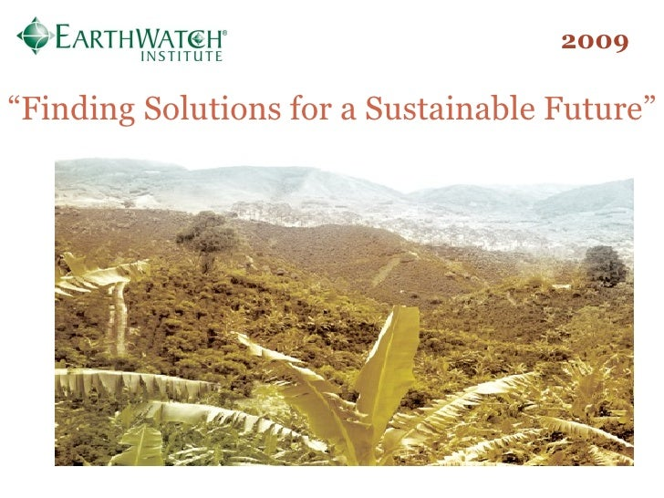 """2009 """" Finding Solutions for a Sustainable Future"""""""