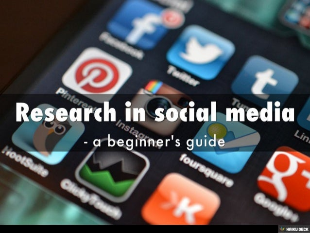 Research in social media – a beginner's guide