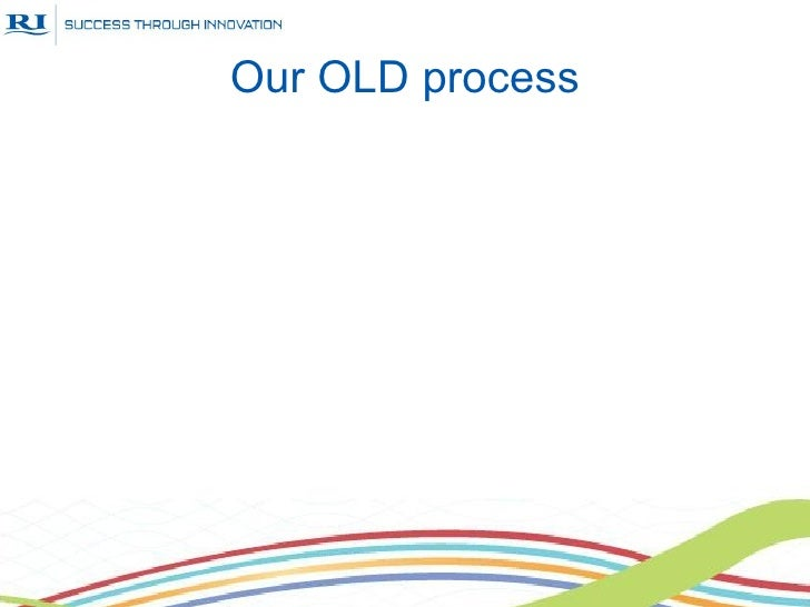 Our OLD process