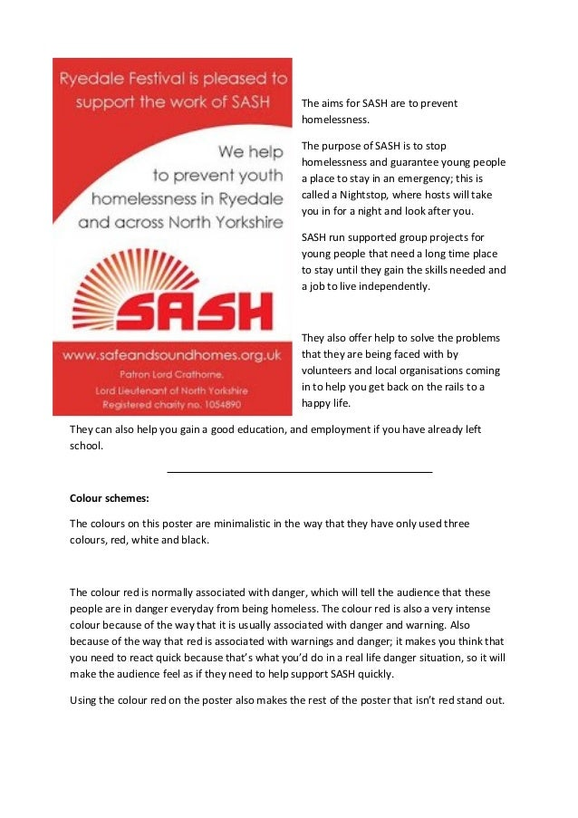 The aims for SASH are to prevent homelessness. The purpose of SASH is to stop homelessness and guarantee young people a pl...