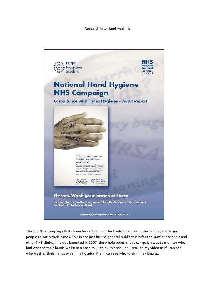 literature research in hand hygiene In this research essay the essayist will discuss the principles of evidence- based nursing research and its importance in healthcare therefore a brief introduction in infection and infection prevention and control will also be made followed by the main focus of this research essay which will be hand hygiene by making use of five research terms, which are qualitative, quantitative, ethical.