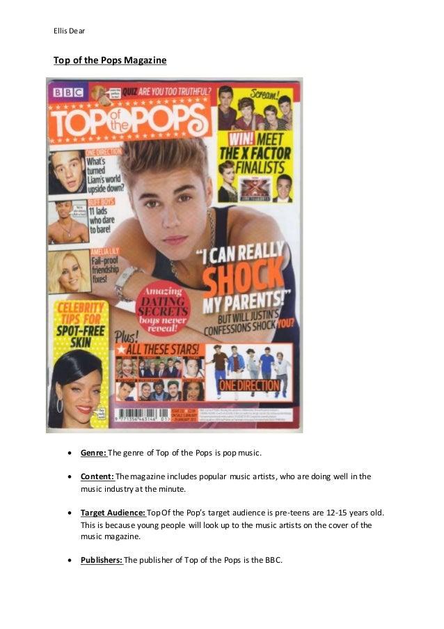 Ellis Dear  Top of the Pops Magazine   Genre: The genre of Top of the Pops is pop music.   Content: The magazine include...